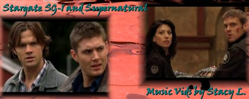 Stargate SG-1 and Supernatural Music Vids by Stacy L. Banner
